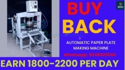 paper plate machine with buy back agreement ,call-9348920066