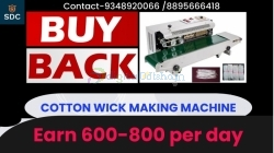 WITH BUY BACK AGREEMENT, COTTON WICK MACHINE,CALL-9348920066